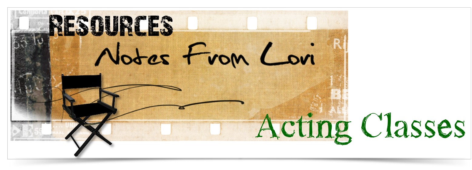 Acting Classes Recommended by Lori Wyman